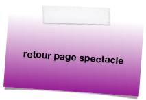 retour page spectacle